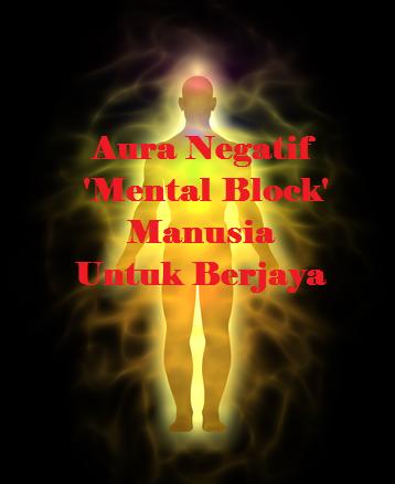 10 Aura Negatif 'Mental Block' Manusia Untuk Berjaya